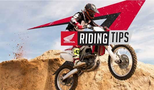 CHECK OUT HONDA RIDING TIPS